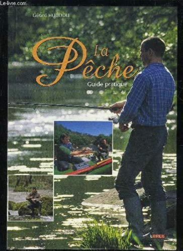 9782848870038: La p�che : Guide pratique