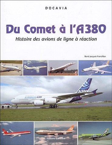 Du Comet à l'A380 - Histoire des avions de ligne à réaction: ...