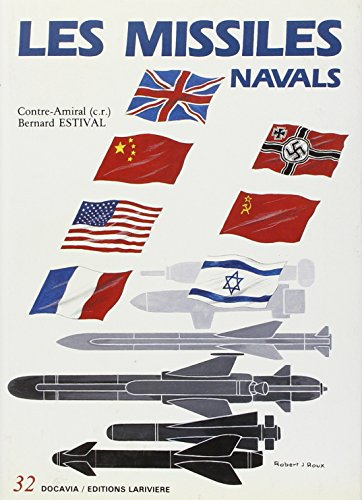 Les missiles navals (French Edition): B. Estival