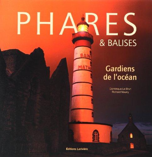 9782848901350: Phares et balises : Gardiens de l'océan
