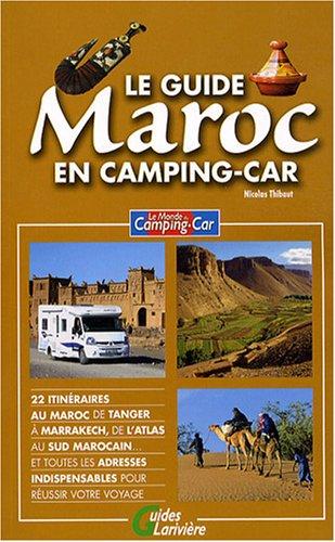 9782848901435: Le guide Maroc en camping-car