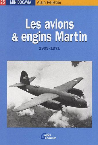 9782848901442: Les avions et engins Martin : 1909-1971
