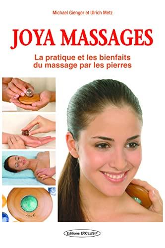 9782848910734: Massages Joya : Sensation de bien-�tre en un tour de main