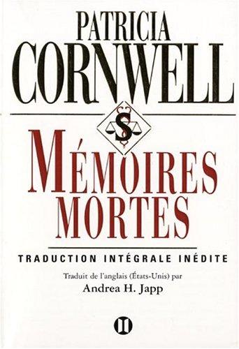 9782848930121: Mémoires mortes (texte intégral)