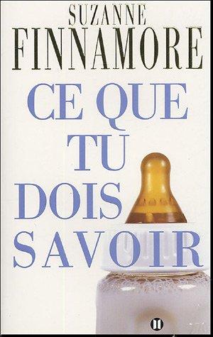 9782848930145: Ce que tu dois savoir (French Edition)