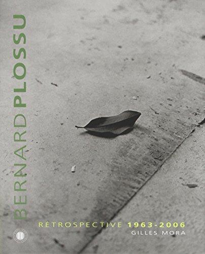 Bernard Plossu (French Edition): Gilles Mora