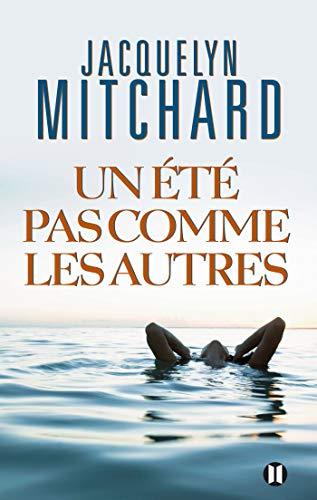UN ÉTÉ PAS COMME LES AUTRES: MITCHARD JACQUELYN