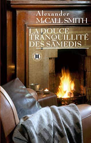 La douce tranquillité des samedis (9782848930633) by [???]