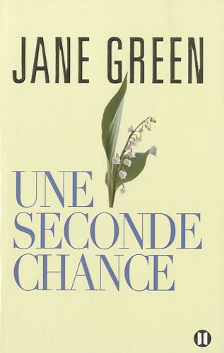 UNE SECONDE CHANCE: GREEN JANE