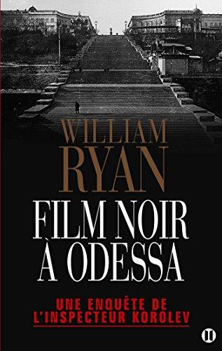 9782848931142: Film noir à Odessa: Une enquête de l'inspecteur Korolev