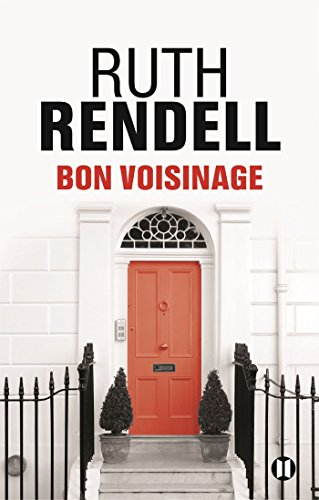 BON VOISINAGE: RENDELL RUTH