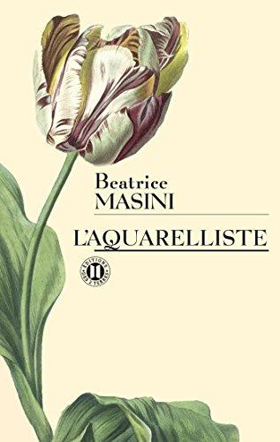 L'Aquarelliste (Editions des Deux Terres): Beatrice Masini