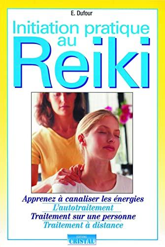 9782848950044: Initiation pratique au Reiki