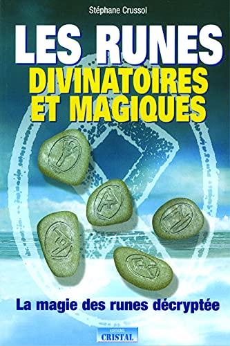 9782848950273: Les runes divinatoires et magiques