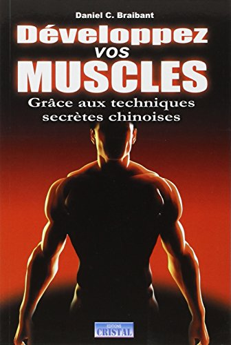 9782848950297: Développer vos muscles (French Edition)