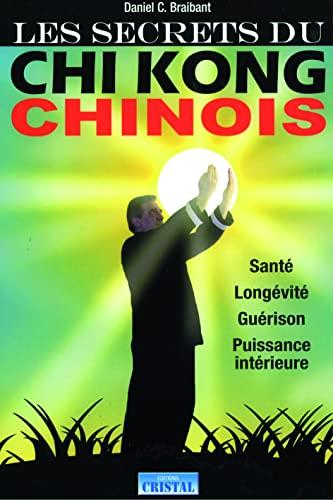 9782848950303: Les secrets du Chi Kong chinois