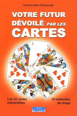 9782848950358: Votre futur dévoilé par les cartes