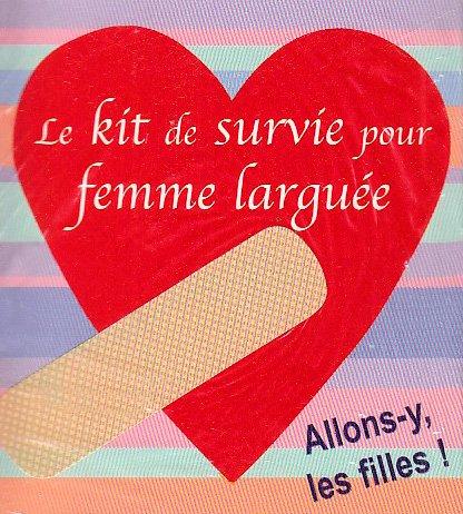 9782848971032: Kit de survie pour une femme larguée