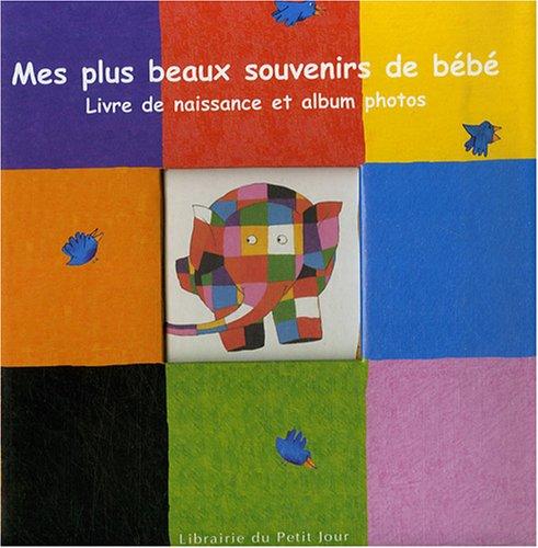 9782848971094: Mes plus beaux souvenirs de bébé : Livre de naissance et album photos