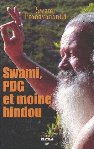 9782848980034: Swami : PDG et Moine hindou