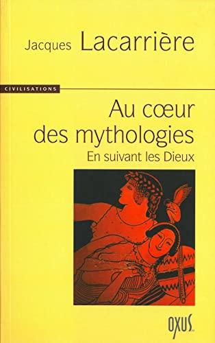 9782848980171: Au coeur des Mythologies