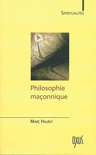9782848981154: Philosophie maçonnique