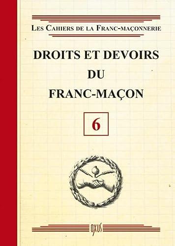 DROITS ET DEVOIRS DU FRANC-MAÇON NO.06: COLLECTIF