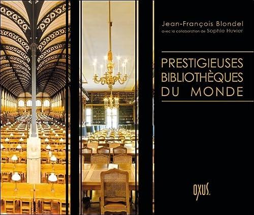 9782848981604: Prestigieuses bibliothèques du monde