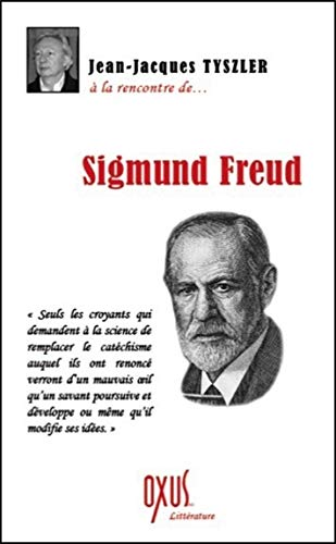 9782848981611: A la rencontre de... Sigmund Freud