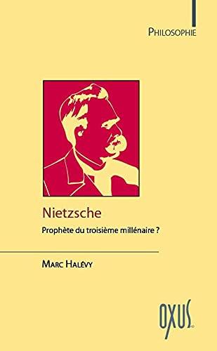 9782848981727: Nietzsche - Prophète du troisième millénaire ?