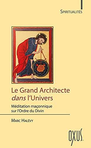 9782848981826: Le Grand Architecte dans l'Univers