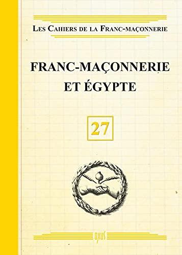 FRANC MACONNERIE ET EGYPTE: COLLECTIF