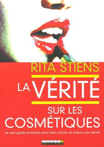 9782848990750: La vérité sur les cosmétiques