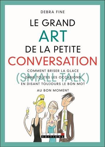 9782848991085: Le grand Art de la petite conversation (Small Talk) (French Edition)