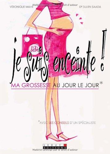 9782848991566: Je suis enceinte ! (French Edition)