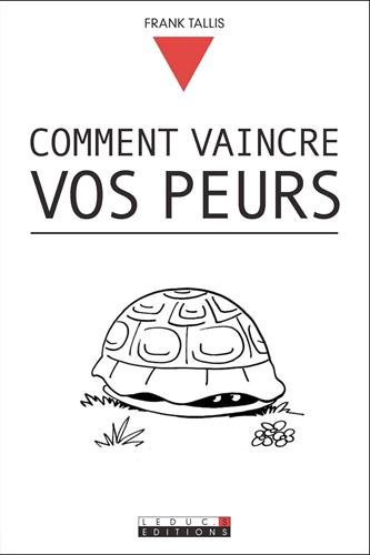 9782848991726: Comment vaincre vos peurs (French Edition)