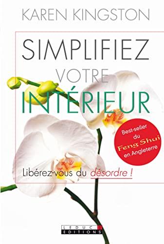 Simplifier votre intérieur (Vie quotidienne) (9782848992150) by [???]