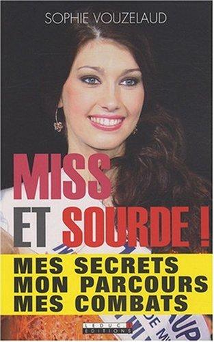 9782848992525: Miss et Sourde !