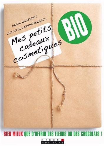 9782848992532: Mes petits cadeaux cosmétiques bio