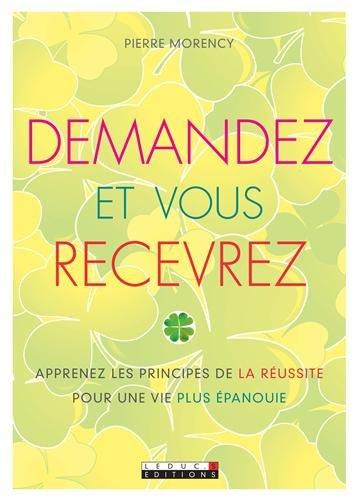 9782848993591: Demandez et vous recevrez (French Edition)