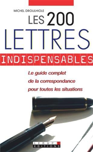 200 LETTRES INDISPENSABLES -LES-NED 2010: DROULHIOLE MICHEL
