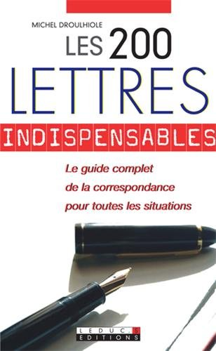 9782848993775: Les 200 lettres indispensables (French Edition)