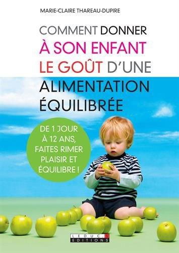 9782848993867: Comment donner à son enfant le goût d'une alimentation équilibrée (French Edition)