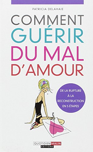 9782848994024: Comment guérir du mal d'amour ? (French Edition)
