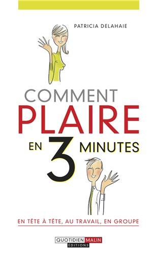 9782848994178: Comment plaire en 3 minutes (French Edition)