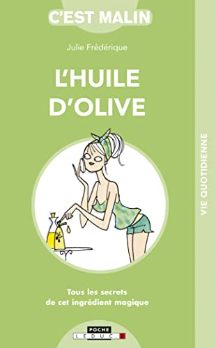 9782848994291: L'huile d'olive c'est malin (French Edition)