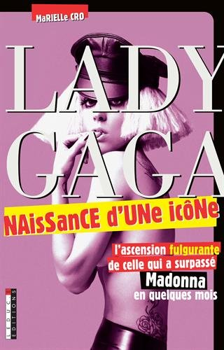 9782848994444: Lady Gaga (French Edition)