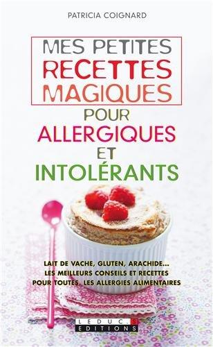9782848994994: Mes petites recettes magiques pour allergiques et intolérants