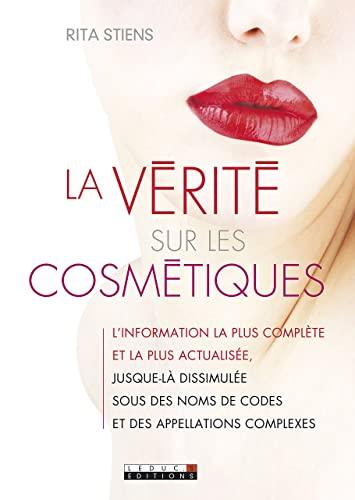 9782848995038: la verite sur les cosmetiques et les cosmetiques bio
