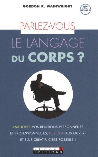 9782848995151: Parlez vous le langage du corps ?